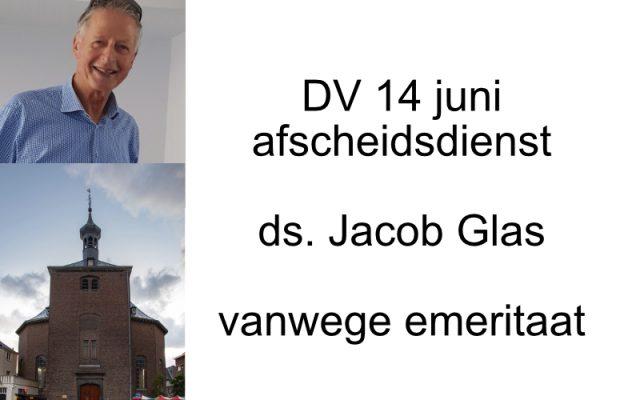 Afscheidsdienst ds. Jacob Glas vanwege emeritaat